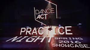 DanceAct Practice Night Spring 2016 Showcase