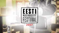 Estonian Music Video Festival 2017 - aftermovie